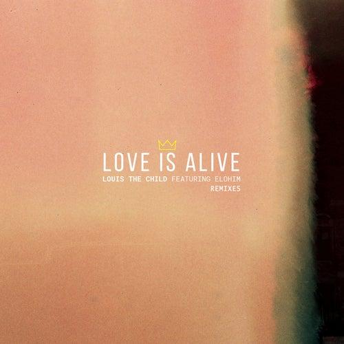 Love Is Alive - Remixes