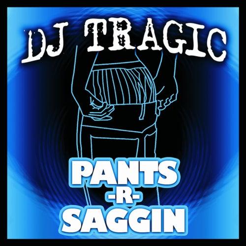 Pants R Saggin