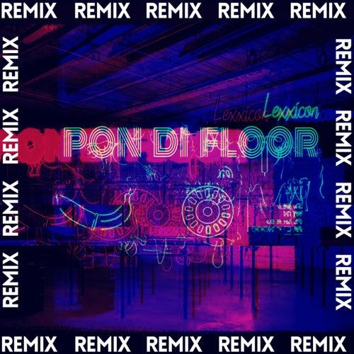 Pon Di Floor (Remix)
