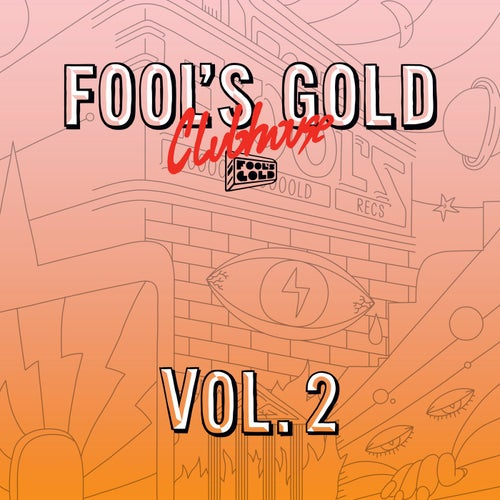 Fool's Gold Clubhouse Vol. 2