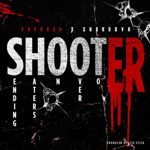 Shooter (feat. Casanova)