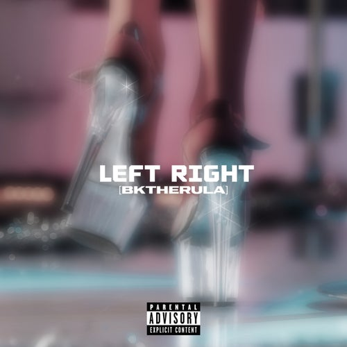 LEFT RIGHT (Slowed)