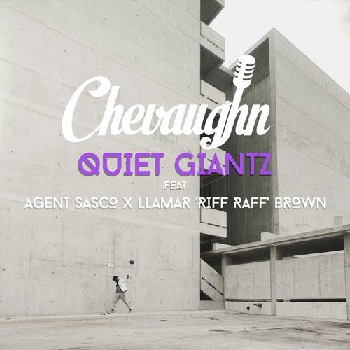 "Quiet Giantz (feat. Agent Sasco (Assassin) & Llamar ""Riff Raff"" Brown)"
