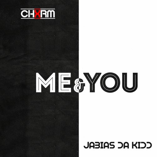 Me & You (feat. Jabias Da Kidd)