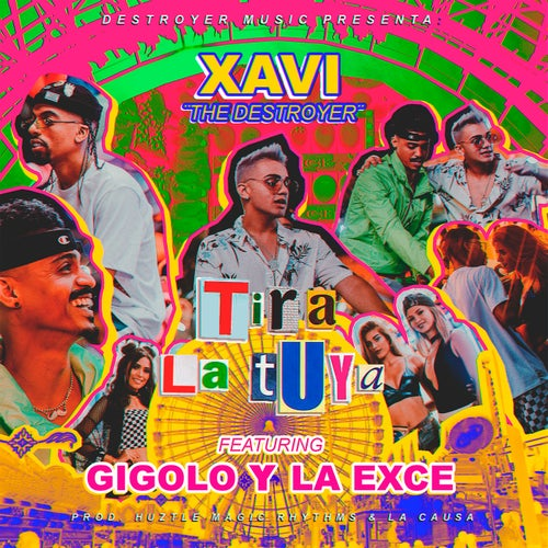 Tira la Tuya (feat. Gigolo Y La Exce)