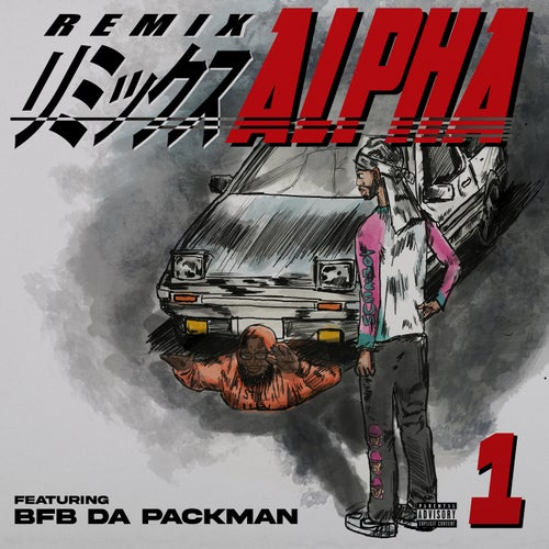 Alpha (feat. Bfb Da Packman)