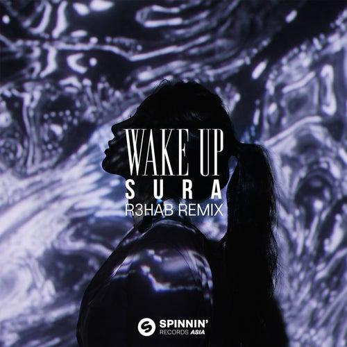 Wake Up (R3HAB Remix)