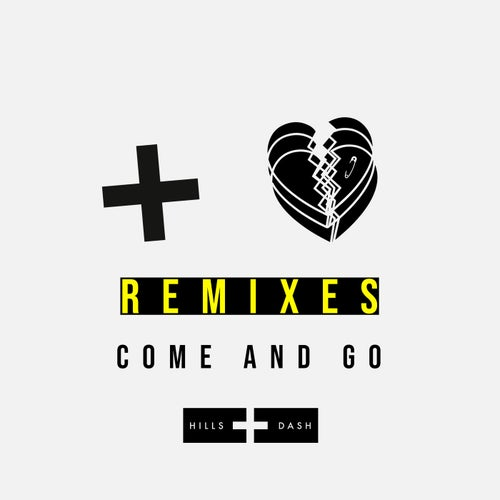 Come and Go Remixes