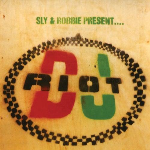 Sly & Robbie Present DJ Riot