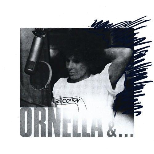 Ornella &...