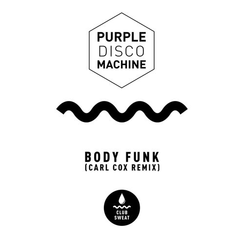 Body Funk (Carl Cox Extended Mix)