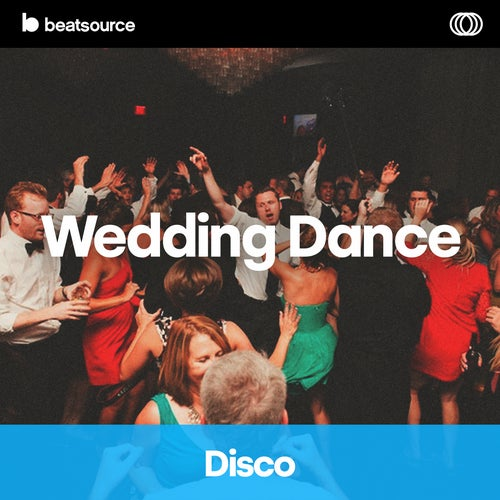 Wedding Dance - Disco playlist