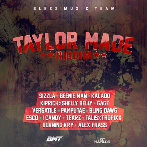 Talor Made Riddim
