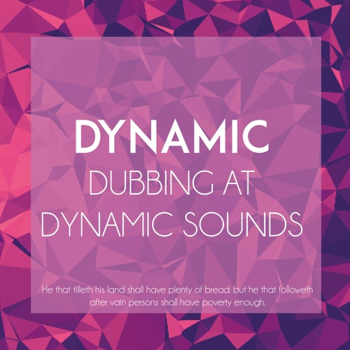 Dynamic: Dubbing at Dynamic Sounds