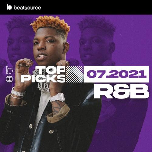R&B Top Picks July 2021 playlist