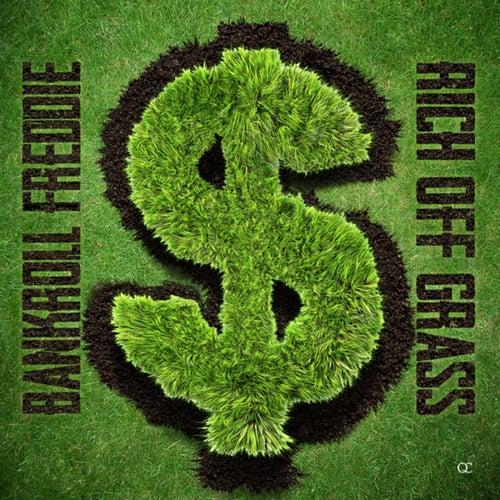 Rich Off Grass