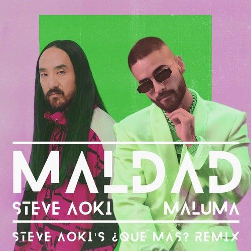 Maldad - Steve Aoki's ¿Qué Más? Remix