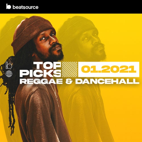 Reggae & Dancehall Top Picks January 2021 playlist