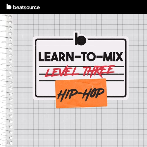 Learn-To-Mix Level 3 - Hip-Hop Album Art