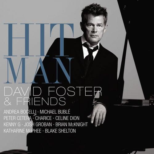Hit Man David Foster & Friends