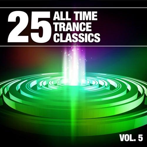 25 All Time Trance Classics, Vol. 5