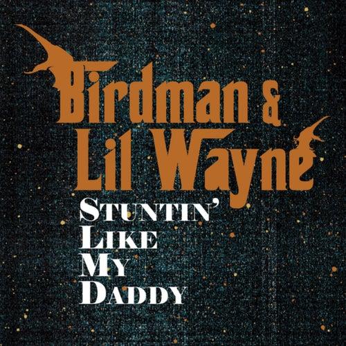 Stuntin' Like My Daddy
