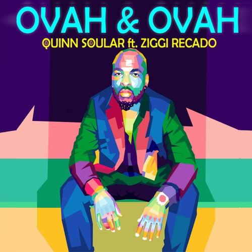 Ovah & Ovah (feat. Ziggi Recado)
