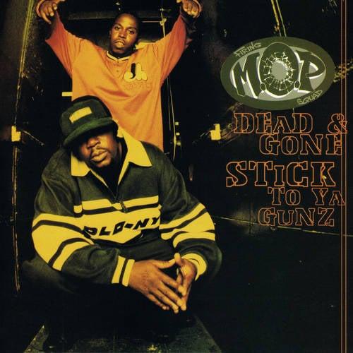 Dead & Gone / Stick To Ya Gunz