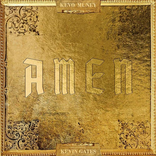 Amen (feat. Kevin Gates)