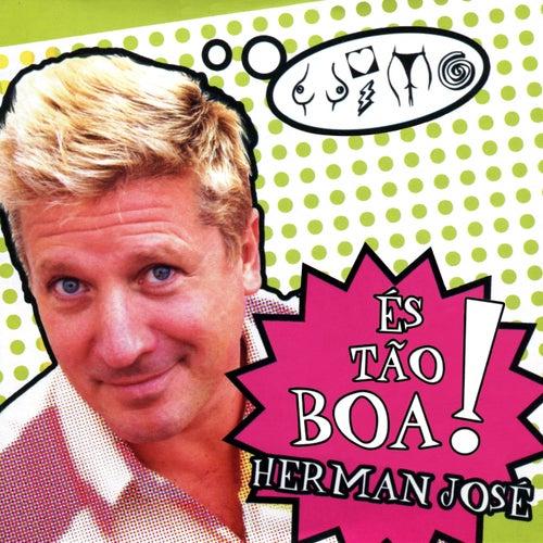 És Tão Boa!