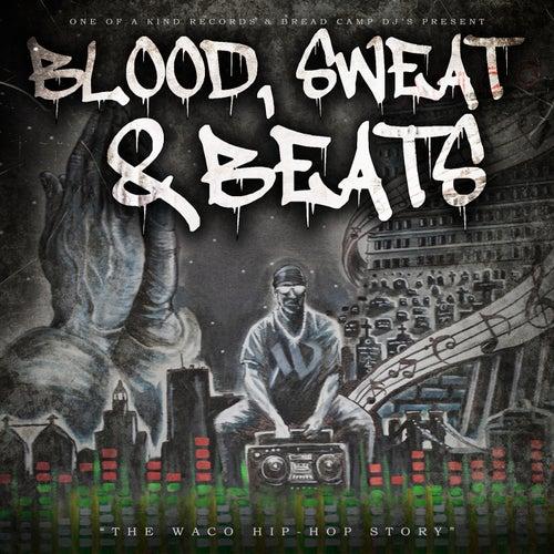 Blood, Sweat & Beats (The Waco Hip-Hop Story)