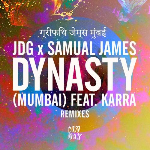 Dynasty (Mumbai) [feat. KARRA]