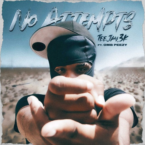 No Attempts (feat. OMB Peezy)