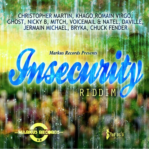 Insecurity Riddim
