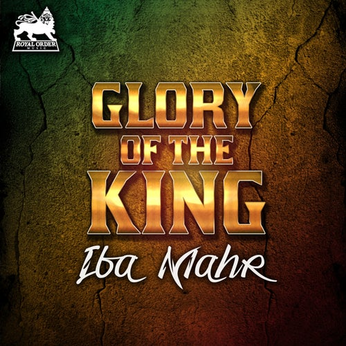 Glory of The King - Single