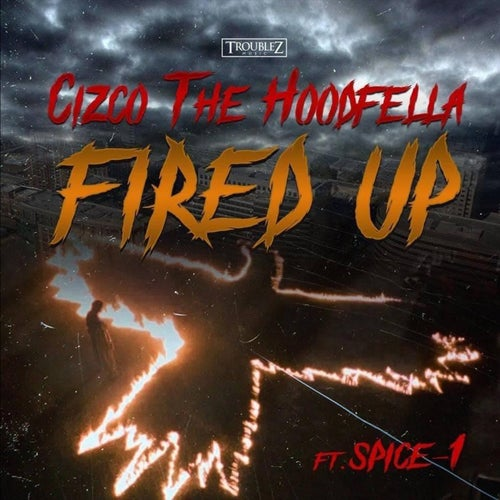 Fired Up (feat. Spice 1)