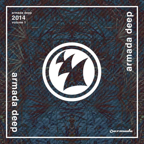 Armada Deep 2014, Volume 1