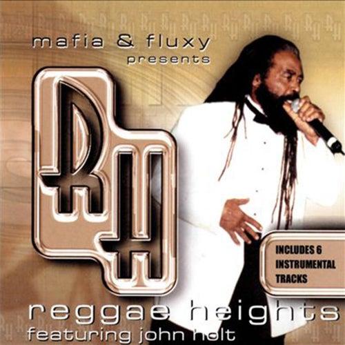 Mafia & Fluxy Presents Reggae Heights