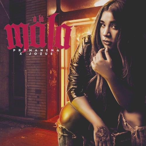 A La Mala (feat. Jozue)