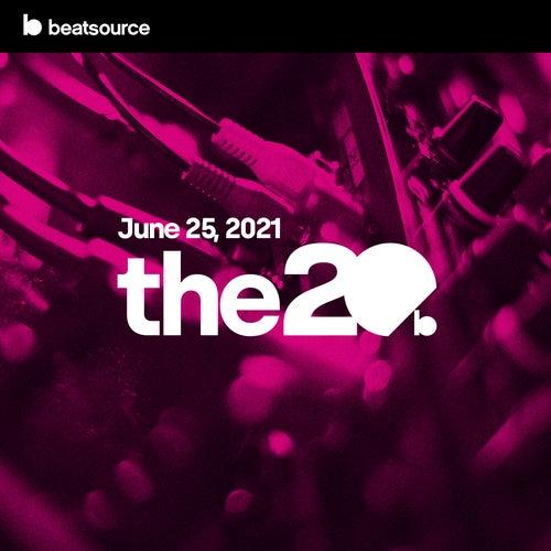 The 20 - June 25, 2021 Album Art