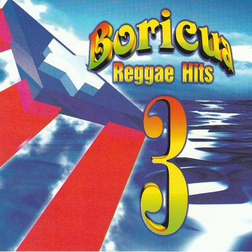 Boricua Reggae Hits 3
