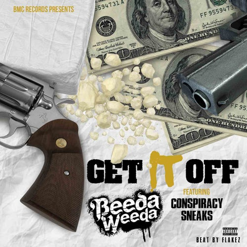 Get It Off (feat. Conspiracy & Sneaks)
