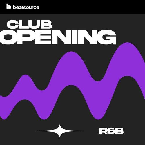 Club Opening - R&B playlist