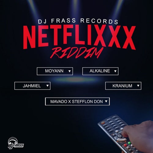 Netflixxx Riddim