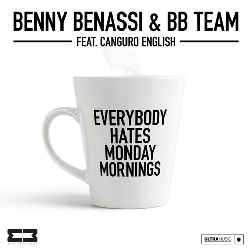 Everybody Hates Monday Mornings feat. Canguro English