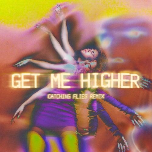 Get Me Higher