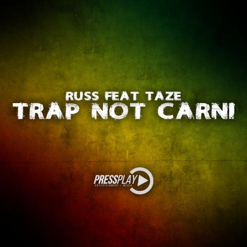 Trap Not Carni (feat. Taze)