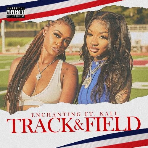 Track & Field (feat. Kali)