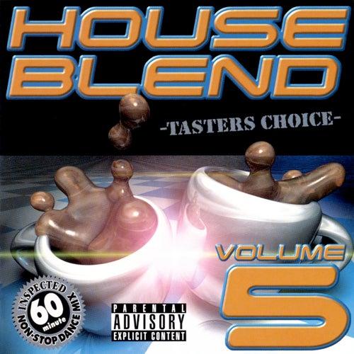 House Blend 5