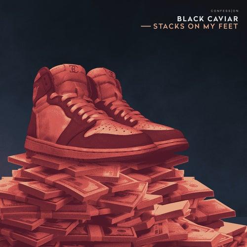 Stacks On My Feet